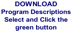 Download  Program Descriptions  Select and Click the  green button